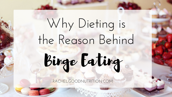 Why Dieting Is The Reason Behind Binge Eating