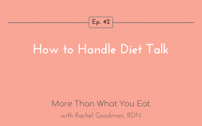 Ep 42 How to Handle Diet Talk