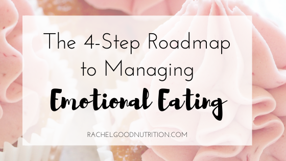 The 4-Step Roadmap to Managing Emotional Eating